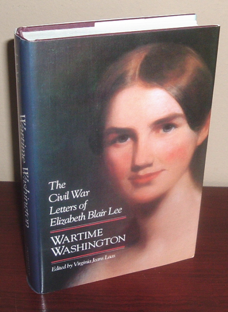 Image for Wartime Washington: The Civil War Letters of Elizabeth Blair Lee