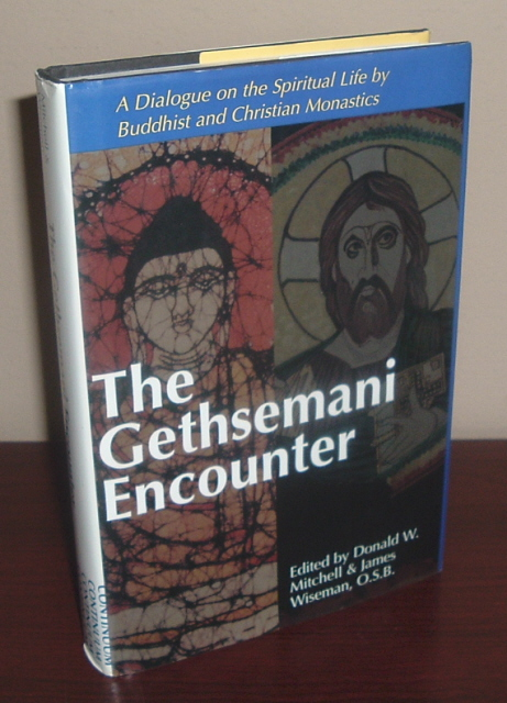 Image for The Gethsemani Encounter: A Dialogue on the Spiritual Life by Buddhist and Christian Monastics