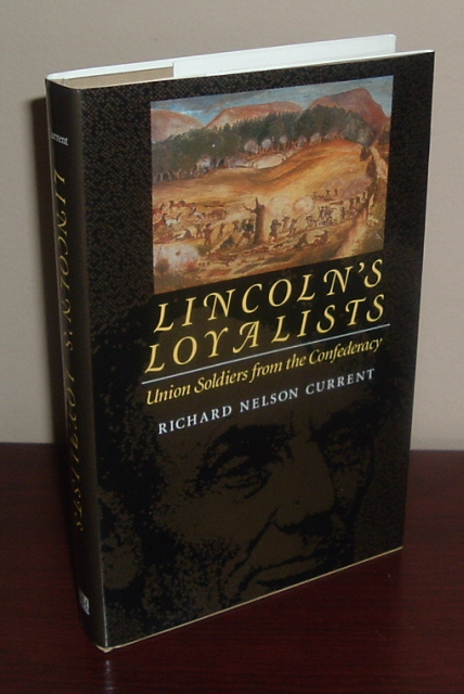 Image for Lincoln's Loyalists: Union Soldiers from the Confederacy