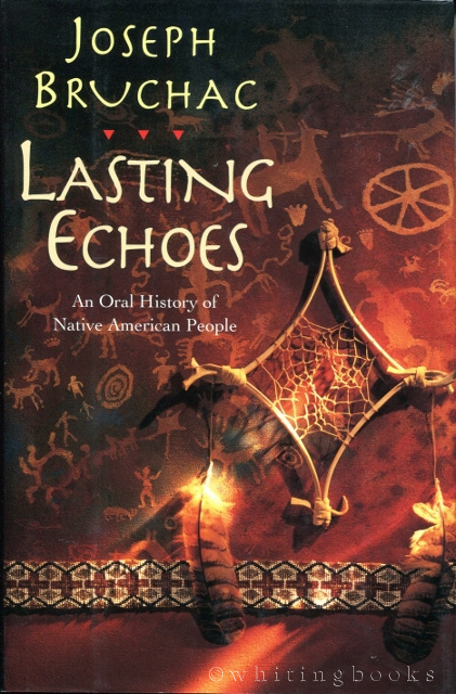 Image for Lasting Echoes: An Oral History of Native American People