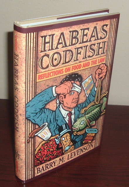 Image for Habeas Codfish: Reflections on Food and the Law