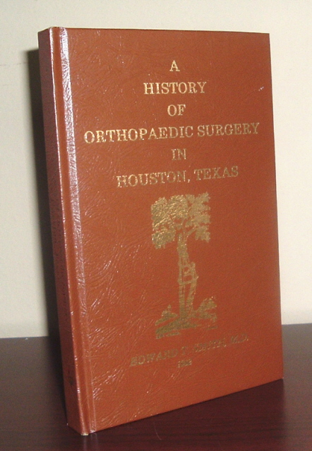 Image for A History of Orthopaedic Surgery in Houston, Texas