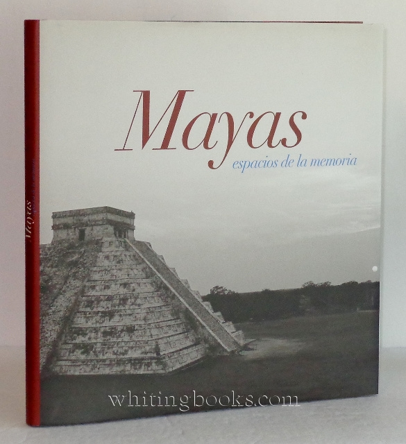 Image for Mayas: Espacios de la Memoria (Maya: Spaces of Memory)