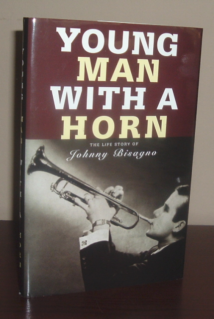 Image for Young Man with a Horn : The Life Story of Johnny Bisagno