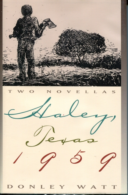 Image for Haley, Texas 1959: Two Novellas