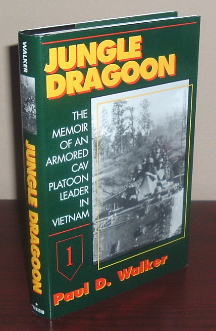 Image for Jungle Dragoon: The Memoir of an Armored Cav Platoon Leader in Vietnam