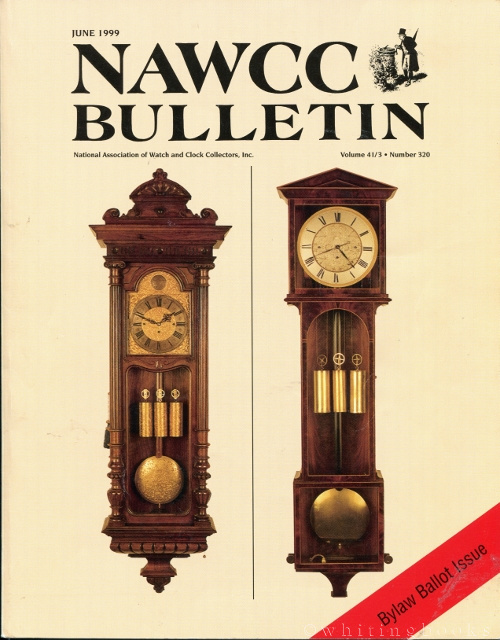 Image for National Association of Watch and Clock Collectors (NAWCC) Bulletin Vol. 41/3 Number 320, June 1999