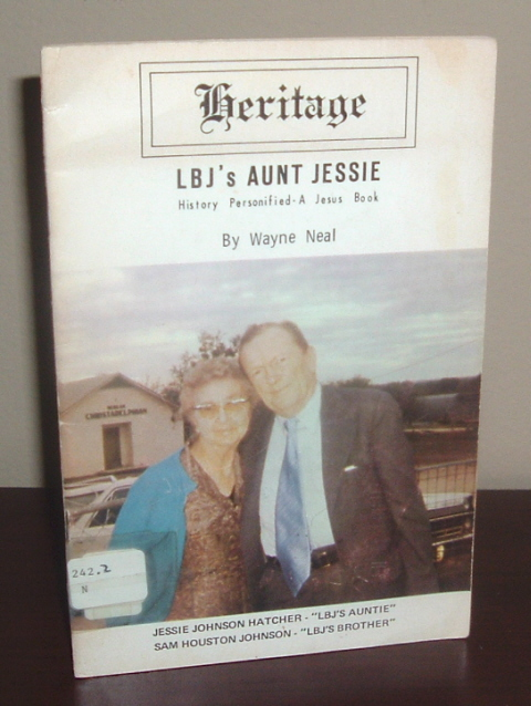 Image for LBJ's Aunt Jessie: History Personified - A Jesus Book