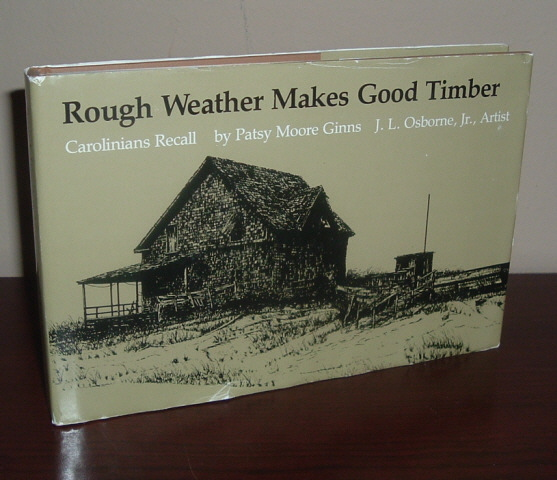 Image for Rough Weather Makes Good Timber: Carolinians Recall