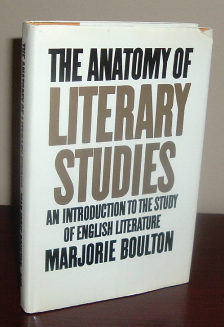 Image for The Anatomy of Literary Studies: An Introduction to the Study of English Literature