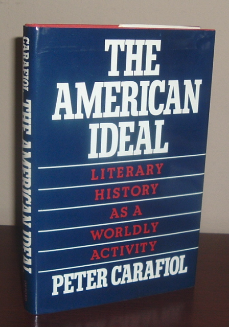 Image for The American Ideal: Literary History As a Worldly Activity