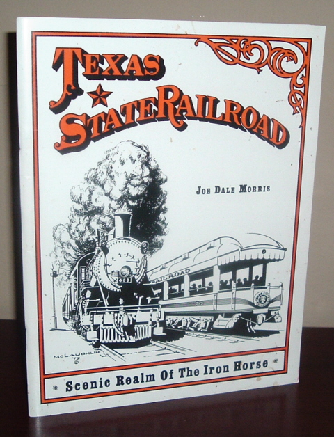 Image for Texas State Railroad: Scenic Realm of the Iron Horse