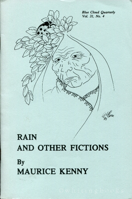 Image for Rain and Other Fictions [The Blue Cloud Quarterly Vol. 31, No. 4]