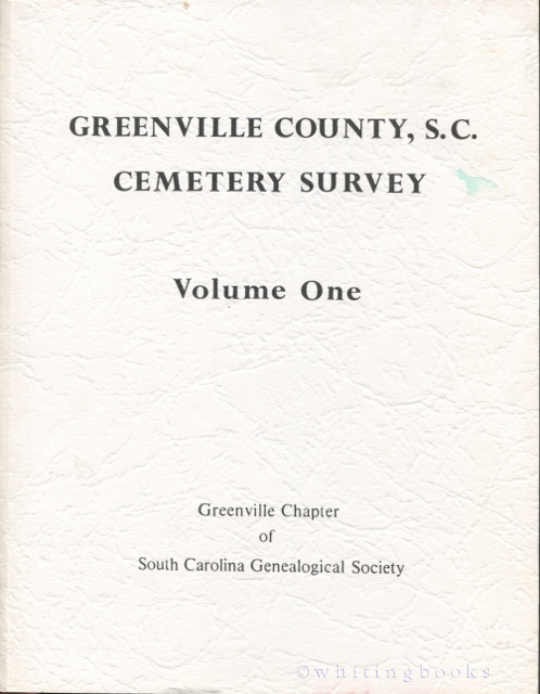 Image for Greenville County, S.C. Cemetery Survey, Volume One