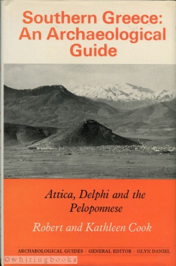 Image for Southern Greece: An Archaeological Guide - Attica, Delphi and the Peloponnese