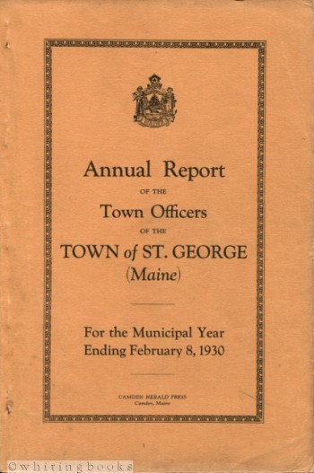 Image for Annual Report of the Town Officers of the Town of St. George  Maine for the Municipal Year Ending February 8, 1930