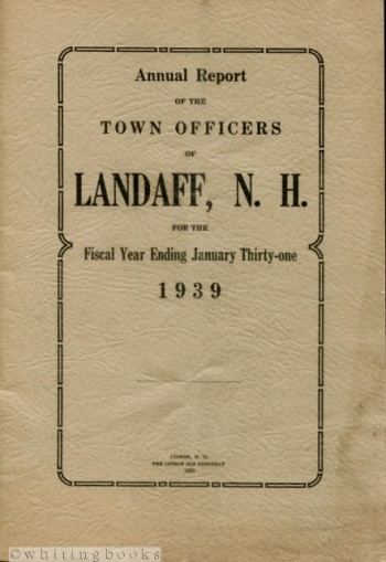 Image for Annual Report of the Town Officers of Landaff, N.H. for the Fiscal Year Ending January Thirty-one 1939