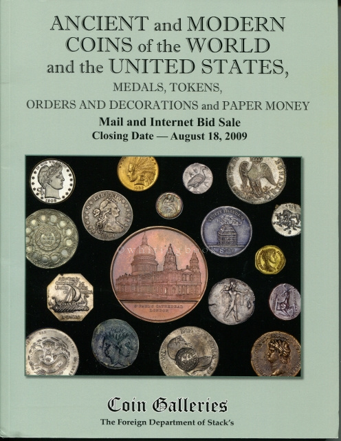 Image for Ancient and Modern Coins of the World and the United States, Medals, Tokens, Orders and Decorations and Paper Money (Coin Galleries Auction Catalog)