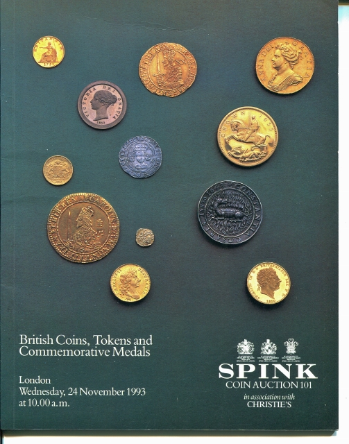 Image for Spink Coin Auction 101: British Coins, Tokens and Commemorative Medals; London, Wednesday, 24 November 1993
