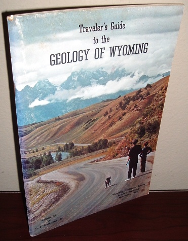 Image for Traveler's Guide to the Geology of Wyoming, Wyoming Geological Survey Bulletin 55