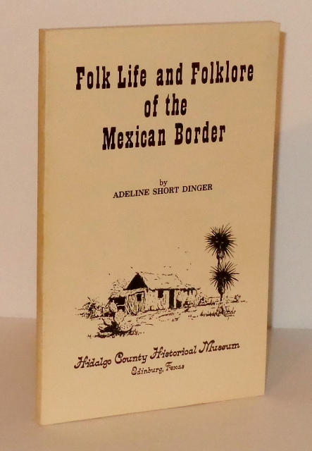 Image for Folk Life and Folklore of the Mexican Border