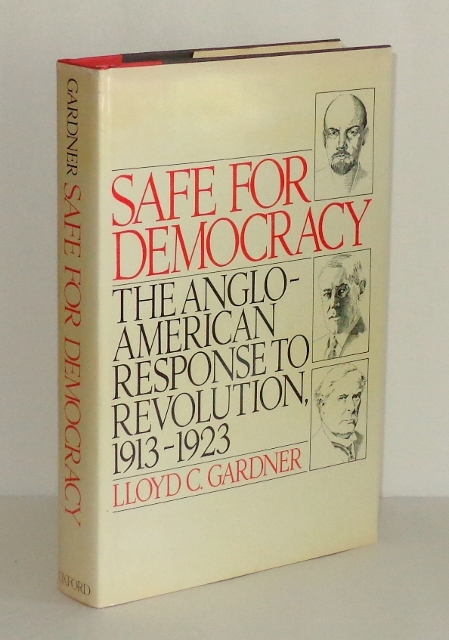 Image for Safe for Democracy: The Anglo-American Response to Revolution, 1913-1923
