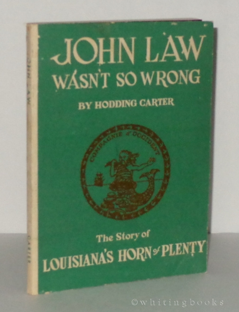 Image for John Law Wasn't So Wrong: The Story of Louisiana's Horn of Plenty