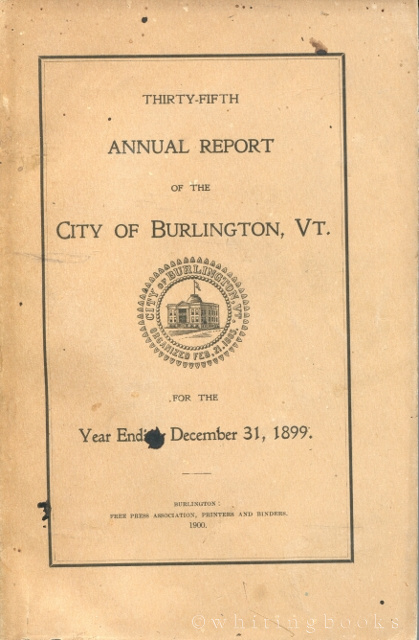Image for Thirty-Fifth Annual Report of the City of Burlington, VT for the Year Ending December 31, 1899