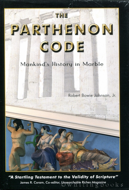 Image for The Parthenon Code: Mankind's History in Marble