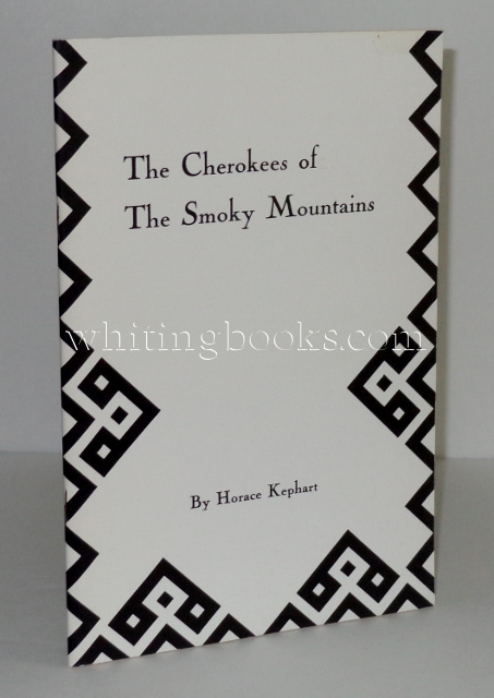 Image for The Cherokees of the Smoky Mountains: A Little Band That Has Stood Against the White Tide for Three Hundred Years