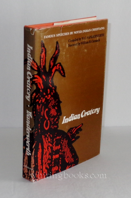 Image for Indian Oratory: Famous Speeches by Noted Indian Chieftains (The Civilization of the American Indian Series)