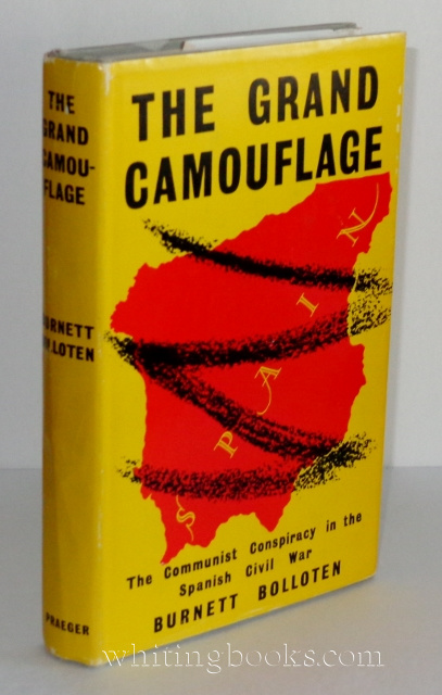 Image for The Grand Camouflage: The Communist Conspiracy in the Spanish Civil War