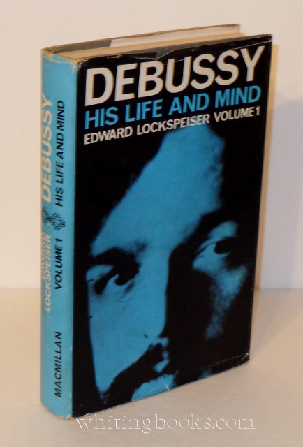Image for Debussy: His Life and Mind, Volume 1