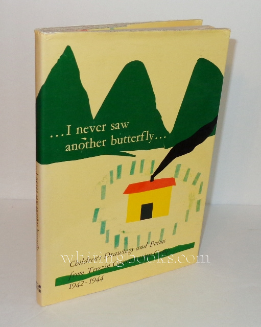 Image for I Never Saw Another Butterfly: Children's Drawings and Poems from Terezin Concentration Camp 1942-1944