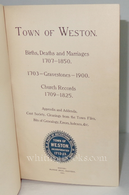 Image for Town of Weston: Births, Deaths and Marriages 1707-1850; Gravestones 1703-1900; Church Records 1709-1825