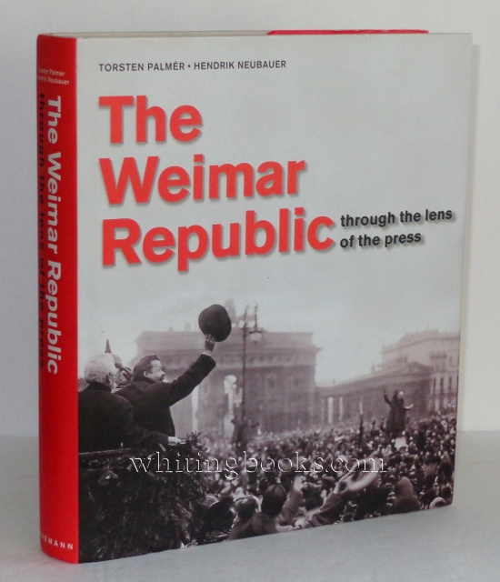 Image for The Weimar Republic: Through the Lens of the Press