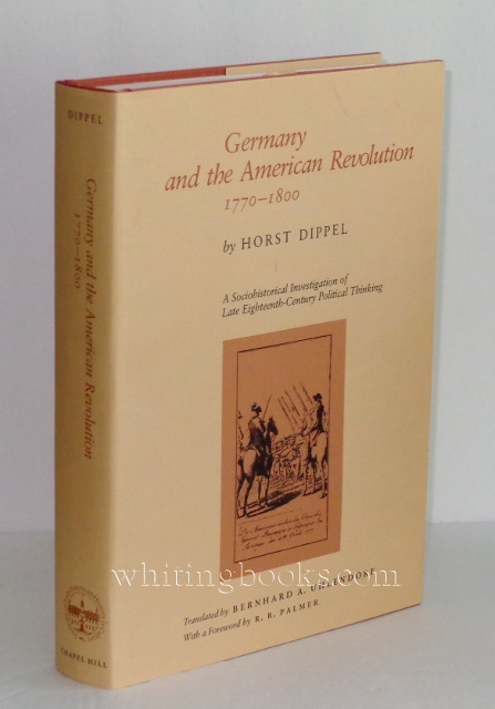 Image for Germany and the American Revolution: A Sociohistorical Investigation of Late Eighteenth Century Political Thinking (Institute of Early American History)