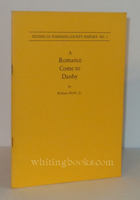 Image for A Romance Comes to Danby (Studies in Tompkins History No. 1)