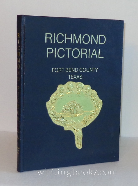 Image for Pictorial Richmond, Fort Bend County, Texas