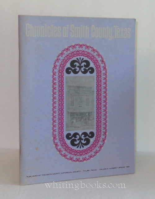 Image for Chronicles of Smith County, Texas Volume 8, Number 1, Spring 1969