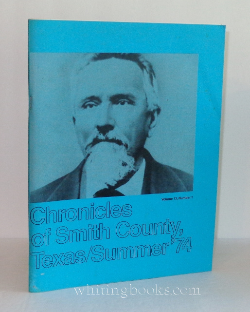 Image for Chronicles of Smith County, Texas Volume 13, Number 1, Summer 1974
