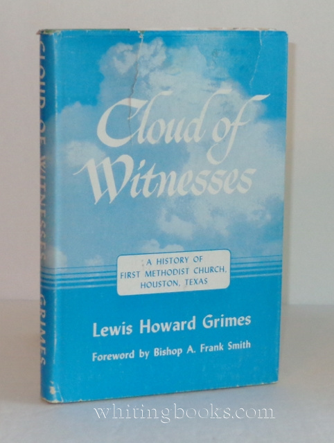 Image for Cloud of Witnesses: A History of First Methodist Church, Houston, Texas