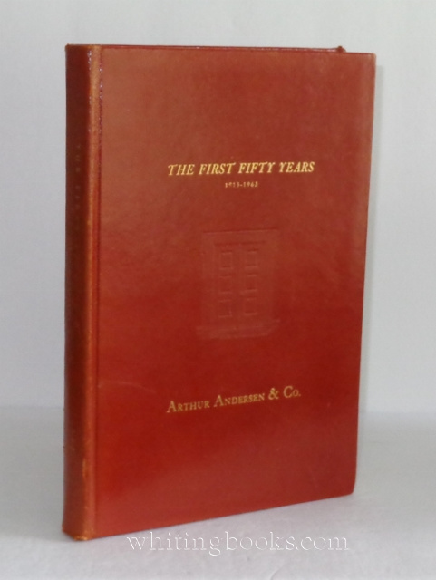 Image for Arthur Andersen & Co: The First Fifty Years 1913-1963