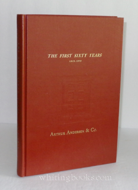 Image for Arthur Andersen & Co: The First Sixty Years 1913-1973