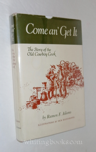 Image for Come an' Get it: The Story of the Old Cowboy Cook