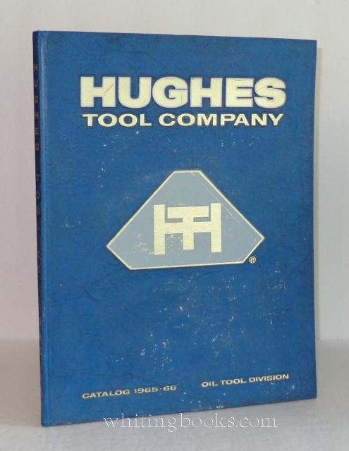 Image for Hughes Tool Company Catalog 1965-66, Oil Tool Division