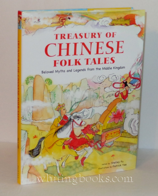 Image for Treasury of Chinese Folk Tales: Beloved myths and Legends from the Middle Kiingdom