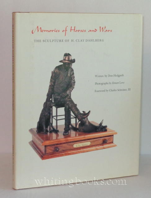 Image for Memories of Horses and Wars: The Sculpture of H. Clay Dahlberg