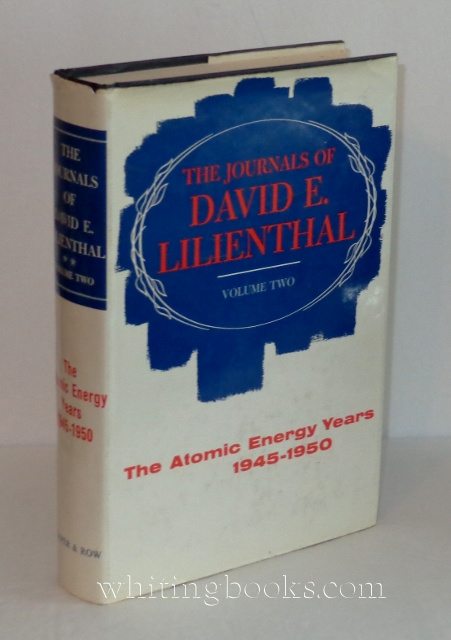 Image for The Journals of David E. Lilienthal, Volume II: The Atomic Energy Years 1945-1950