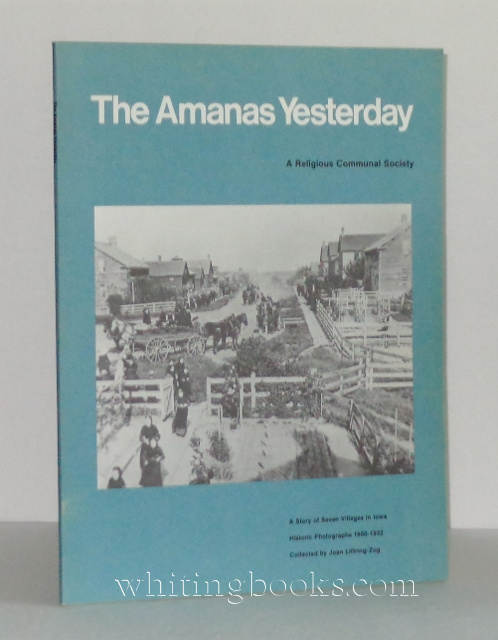 Image for The Amanas Yesterday: A Religious Communal Society